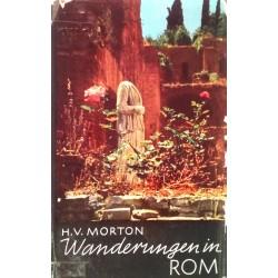 Wanderungen in Rom. Von H.V. Morton (1967).