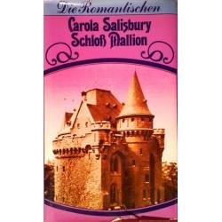 Schloß Mallion. Von Carola Salisbury (1977).
