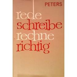 Rede schreibe rechne richtig. Von Franz Wilhelm Peters (1964).