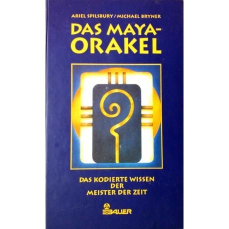Das Maya-Orakel. Von Ariel Spilsbury (1996).