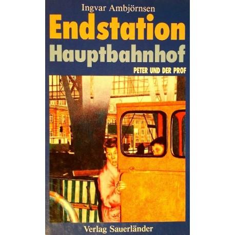 Endstation Hauptbahnhof. Von Ingvar Ambjörnsen (1989).