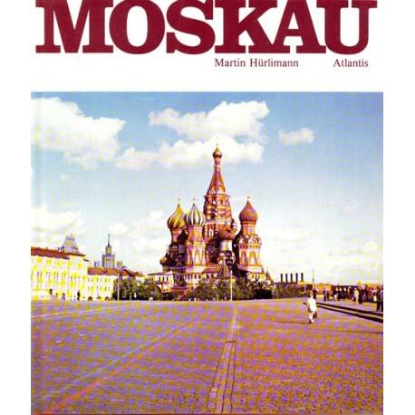 Moskau. Von Martin Hürlimann (1972).