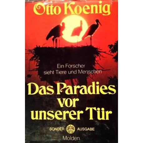 Das Paradies vor unserer Tür. Von Otto König (1971).