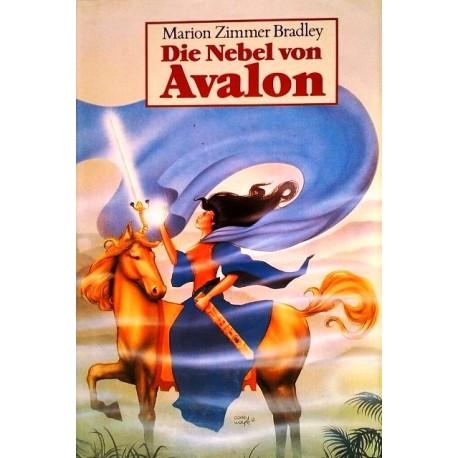Die Nebel von Avalon. Von Marion Zimmer Bradly (1983).