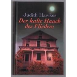 Der kalte Hauch des Flieders. Von Judith Hawkes (1998).