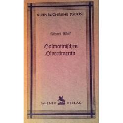 Dalmatinisches Divertimento. Von Richard Wolf (1945).