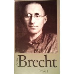 Bertold Brecht. Prosa 1. Von Wolfgang Jeske (1991).