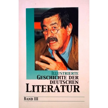 Illustrierte Geschichte der deutschen Literatur 3. Von Anselm Salzer.
