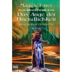 Das Auge der Unendlichkeit. Von Maggie Furey (2006).