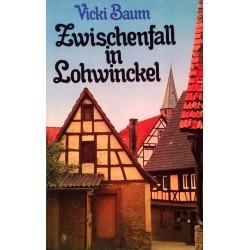 Zwischenfall in Lohwinckel. Von Vicky Baum (1957).