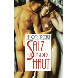 Salz auf unserer Haut. Von Benoite Groult (1989).