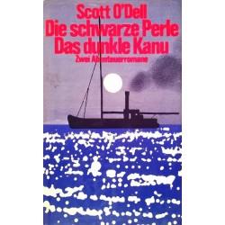 Die schwarze Perle. Das dunkle Kanu. Von Scott O'Dell (1971).