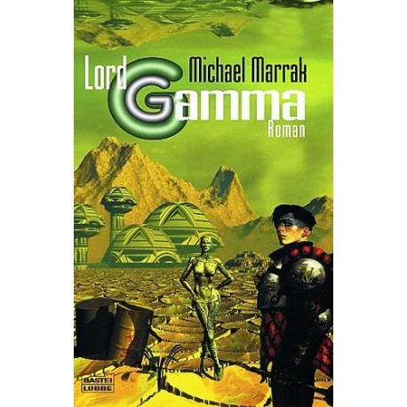 Lord Gamma. Von Michael Marrak (2000).