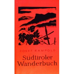 Südtiroler Wanderbuch. Von Josef Rampold (1970).