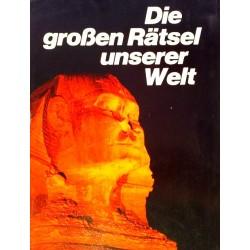 Die großen Rätsel unserer Welt. Von Roland Gööck (1969).