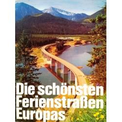 Die schönsten Ferienstraßen Europas. Von Paul Gnuva (1976).