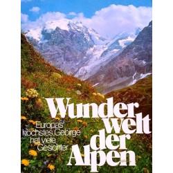 Wunderwelt der Alpen. Von Luis Trenker (1977).