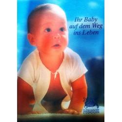 Ihr Baby auf dem Weg ins Leben. Von Helmuth A. Grafinger (1991).