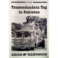 Tausendundein Tag in Pakistan. Von Eva Kühl (1990).