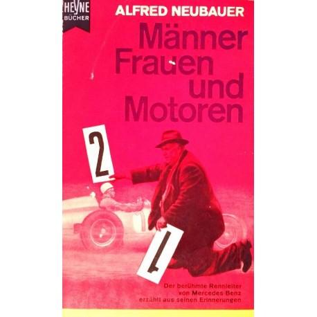 Männer, Frauen und Motoren. Von Alfred Neubauer (1959).
