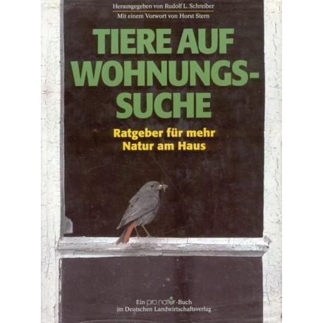 Tiere auf Wohnungssuche. Von Rudolf L. Schreiber (1993).