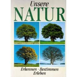 Unsere Natur. Von E. Elstner (1994).