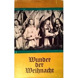 Wunder der Weihnacht. Von Theo Kemper (1947).