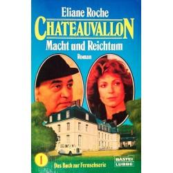 Chateauvallon. Von Eliane Roche (1989).