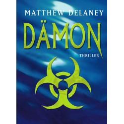 Dämon. Von Matthew Delaney (2005).