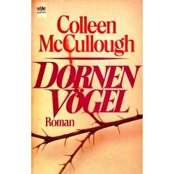 Dornenvögel. Von Colleen McCullough (1984).