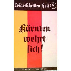 Kärnten wehrt sich! Von Viktor Miltschinsky (1962).