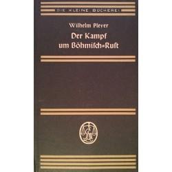 Der Kampf um Böhmisch-Rust. Von Wilhelm Pleyer (1938).