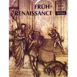 Frührenaissance. Kunst der Welt. Von Manfred Wundram (1980).