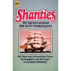 Shanties. Die rauhen Gesänge der alten Fahrensleute. Von Gilbert Obermair (1983).