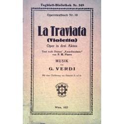 La Traviata. Von G. Verdi (1927).