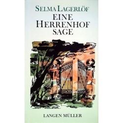 Eine Herrenhof Sage. Von Selma Lagerlöf (1976).