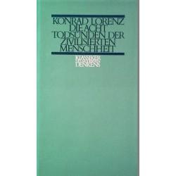 Die acht Todsünden der zivilisierten Menschheit. Von Konrad Lorenz (1973).