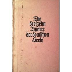 Die dreizehn Bücher der deutschen Seele. Von Wilhelm Schäfer (1943).