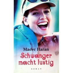 Schwanger macht lustig. Von Maeve Haran (1998).