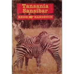 Tansania Sansibar Reisehandbuch. Von Reinhard Dippelreither (1997).
