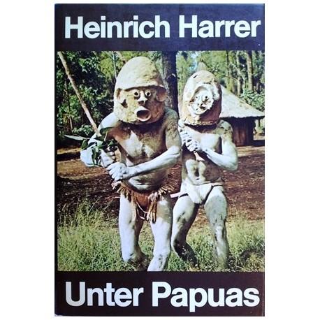 Unter Papuas. Von Heinrich Harrer (1976).