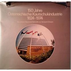 150 Jahre Österreichische Kautschukindustrie. Von Johann Nepomuk Reithoffer (1975).