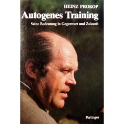 Autogenes Training. Von Heinz Prokop (1979).