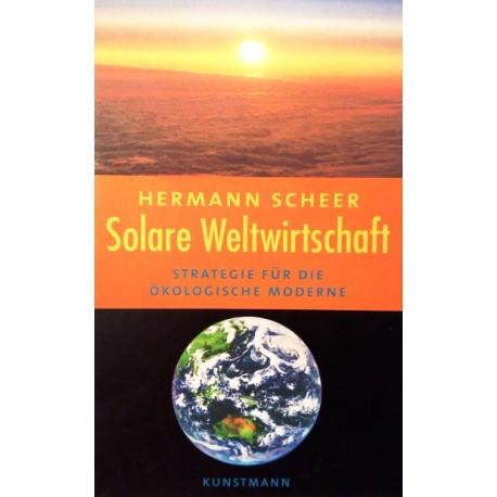 Solare Weltwirtschaft. Von Hermann Scheer (2000).