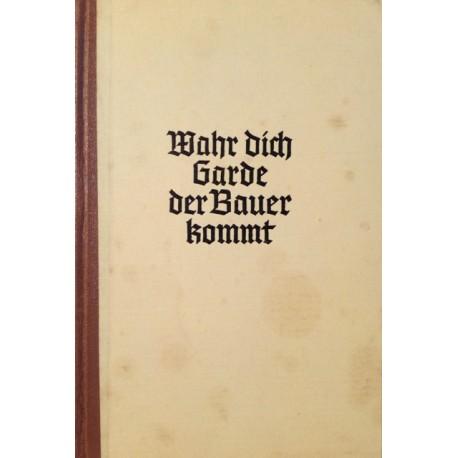 Wahr dich Garde der Bauer kommt. Von Henrik Herse (1940).