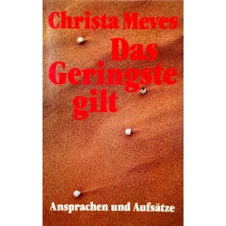 Das Geringste gilt. Von Christa Meves (1981).