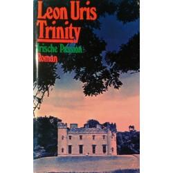 Trinity. Von Leon Uris (1978).
