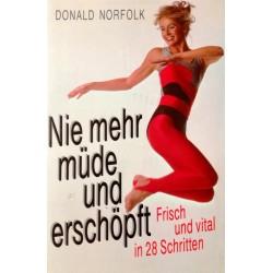 Nie mehr müde und erschöpft. Von Donald Norfolk (1987).