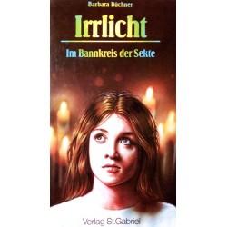 Irrlicht. Von Barbara Büchner (1993).