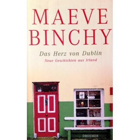Das Herz von Dublin. Von Maeve Binchy (2002).